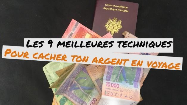 Les 9 meilleures techniques pour cacher ton argent en voyage